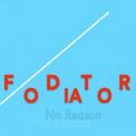 Fodiator — No Reason Cover Art