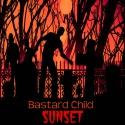 Bastard Child — Sunset Cover Art