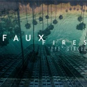 Faux Fires — Eye Cover Art