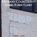 Daniel Robert Lahey — Epiphany Counterfeit Cover Art