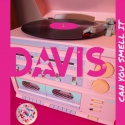 Davis — Can You Smell It Cover Art