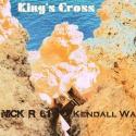 Nick R 61 & Kendall Wa — King's Cross Cover Art