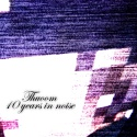 Thuoom — 10 years in noise Cover Art