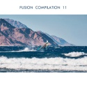 Various Artists — Fusion Compilation 11 Cover Art