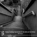 Dallas Simpson — Railway Footbridge Improvisation For One Adult And Two Children Cover Art