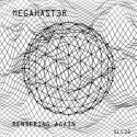 MegaHast3r — Rendering Again Cover Art