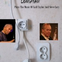 Longman — Plays The Music Of Cacil Taylor And Steve Lacy Cover Art