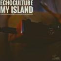 Echoculture — My Island Cover Art