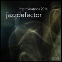 Jazzdefector — Improvisations 2014 Cover Art