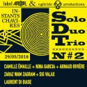 Various Artists — Solo Duo Trio #2 : Laurent Di Biase, Sig Valax, ZARAZ WAM ZAGRAM, Camille Émaille, Nina Garcia & Arnaud Rivière (Live at Les Instants Chavirés, 29 may 2018) Cover Art