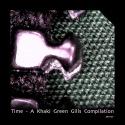 Khaki Green Gills — Time - A Khaki Green Gills Compilation Cover Art