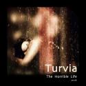 Turvia — The Horrible Life Cover Art