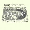Liplug — festplatte 00-08 Cover Art