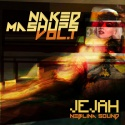 Jejah — Naked Mashups Vol.1 Cover Art