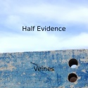Half Evidence — Veines Cover Art