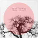 Whalt Thisney — WalkThisWay Cover Art