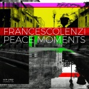 Francesco Lenzi — Peace Moments Cover Art