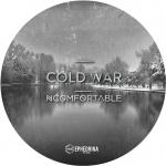 "NCOMFORTABLE — Cold War (Ephedrin7"") Cover Art"