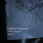 Outlaw Producer — Inner Loop ep Cover Art