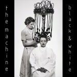 The Machine — Black & White Cover Art