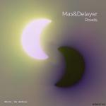 MAS&DELAYER — Roads Cover Art