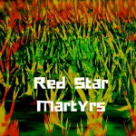 Red Star Martyrs — Red Star Martyrs Cover Art