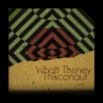 Walt Thisney — Thisconaut Cover Art