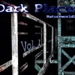 Natureworld1986 — Dark Places Vol.1 Cover Art